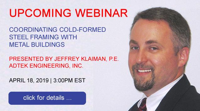 Webinar on Coordinating Cold-Formed Steel Framing with Metal Buildings