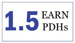 EARN 1.5 PDHs